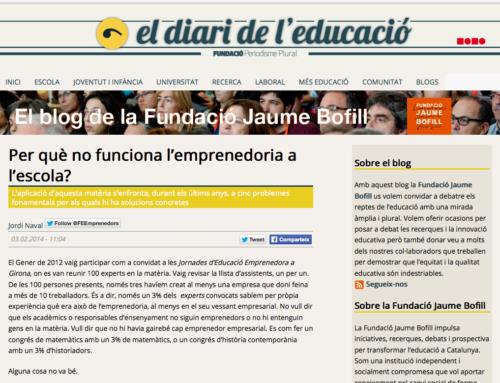 """Naval, J. """"Per què no funciona l'emprenedoria a l'escola?"""" El diari de l'Educació – Fundació Jaume Bofill"""